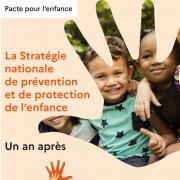 La Stratégie nationale de prévention et de protection de l'enfance – Un an après