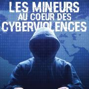 Les mineurs au coeur des cyberviolences