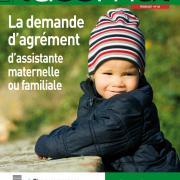 La demande d'agrément d'assistante maternelle ou familiale