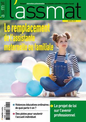 Le remplacement de l'assistante maternelle ou familiale